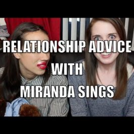 Relationship Advice with Miranda Sings